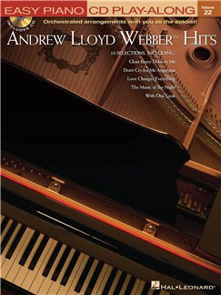 Easy Piano CD Play-Along Volume 22: Andrew Lloyd Webber Hits Books and CDs | Piano