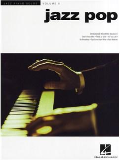 Jazz Piano Solos Volume 8: Jazz Pop Books | Piano