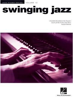Jazz Piano Solos Series Volume 12: Swinging Jazz Books | Piano