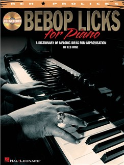 Bebop Licks For Piano - A Dictionary Of Melodic Ideas For Improvisation Books and CDs | Piano