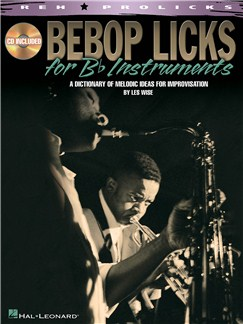 Bebop Licks For B Flat Instruments Books and CDs | B Flat Instruments