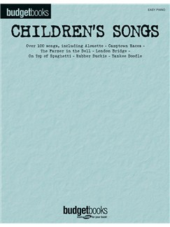 Budgetbooks: Children's Songs Books | Piano