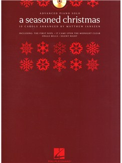 A Seasoned Christmas: 10 Carols Arranged By Matthew Janszen - Advanced Piano Solo Books and CDs | Piano