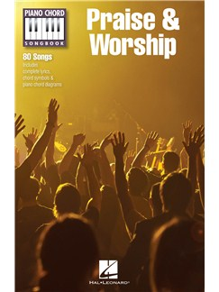 Piano Chord Songbook: Praise & Worship Books | Lyrics & Piano Chords