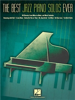 The Best Jazz Piano Solos Ever: 80 Classics, From Miles To Monk And More Livre | Piano