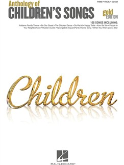 Anthology Of Children's Songs - Gold Edition Books | Piano, Vocal & Guitar