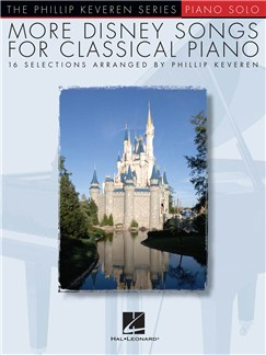 More Disney Songs For Classical Piano - Phillip Keveren Series Books | Piano