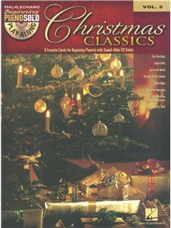Beginning Piano Solo Play-Along Volume 5: Christmas Classics Books and CDs | Piano