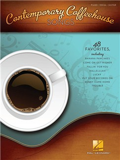 Contemporary Coffeehouse Songs Books | Piano, Vocal & Guitar