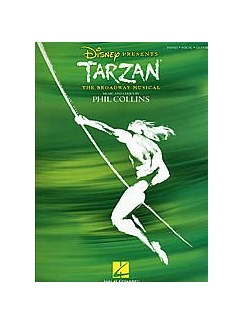 Phil Collins: Tarzan - The Broadway Musical (PVG) Books | Piano, Vocal & Guitar