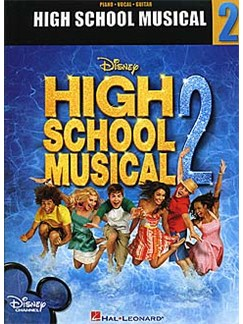 High School Musical 2: Sing It All Or Nothing! Books | Piano, Vocal & Guitar