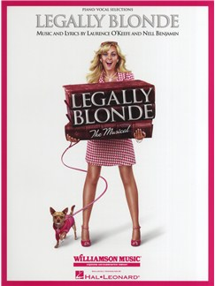 Laurence O'Keefe/Nell Benjamin: Legally Blonde - The Musical (Piano/Vocal) Books | Piano, Vocal & Guitar