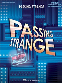 Passing Strange: The Stew Musical - Vocal Selections Books | Voice