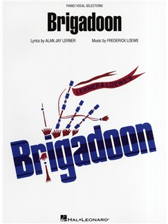 Frederick Loewe/Alan Jay Lerner: Brigadoon (Piano/Vocal Selections) Books | Piano, Vocal & Guitar