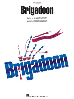 Frederick Loewe/Alan Jay Lerner: Brigadoon (Vocal Score) Books | Voice, Piano Accompaniment