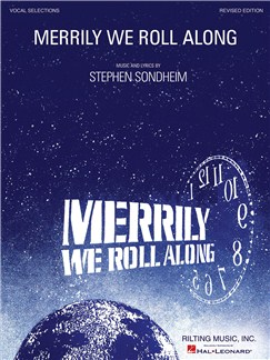 Stephen Sondheim: Merrily We Roll Along - Revised Edition (Vocal Selections) Books | Voice, Piano Accompaniment