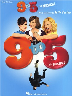 Dolly Parton: 9 to 5 - The Musical Books | Piano, Vocal & Guitar