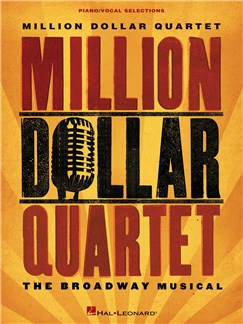 Million Dollar Quartet - Vocal Selections Books | Piano, Vocal & Guitar