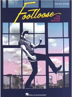 Footloose: The Stage Musical Books | Piano, Vocal & Guitar
