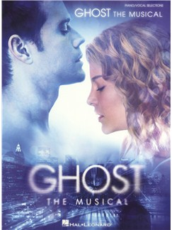 Dave Stewart/Glen Ballard: Ghost - The Musical Books | Piano, Vocal & Guitar
