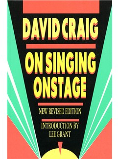 David Craig: On Singing Onstage - New Revised Edition Books | Voice