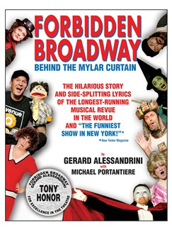 Gerard Alessandrini/Michael Portantiere: Forbidden Broadway - Behind The Mylar Curtain Books |