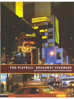 The Playbill Broadway Yearbook - June 2010 To May 2011 Seventh Annual Edition Books |