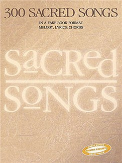 300 Sacred Songs Books | Melody line with lyrics and chord symbols