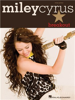Miley Cyrus: Breakout - Easy Piano Books | Piano