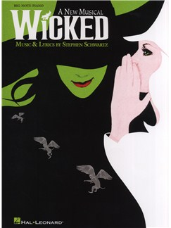 Wicked: Big Note Piano Vocal Selections Books | Piano, Voice