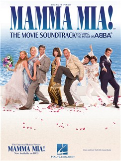 Mamma Mia!: The Movie Soundtrack Featuring The Songs Of Abba - Big Note Piano Books | Piano