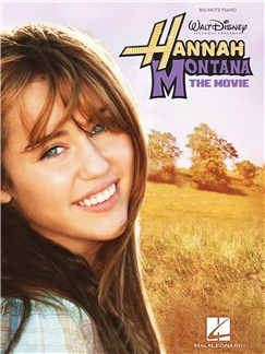Hannah Montana: The Movie - Big Note Piano Books | Piano