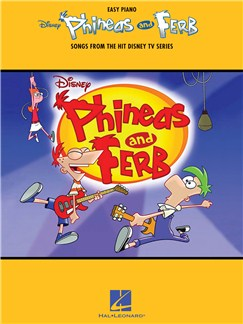 Phineas And Ferb - Songs From The Hit Disney TV Series Books | Piano