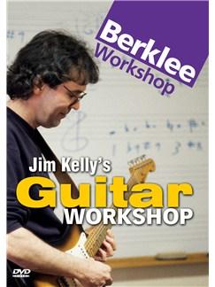 Berklee Workshop: Jim Kelly's Guitar Workshop DVDs / Videos | Electric Guitar