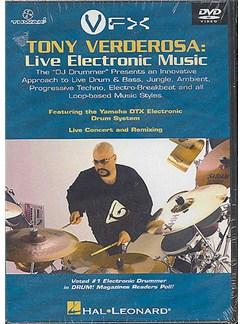Tony Verderosa: Live Electronic Music DVDs / Videos | Drums, Electronics