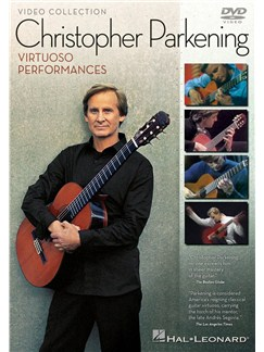 Christopher Parkening: Virtuoso Performances (DVD) DVDs / Videos | Guitar