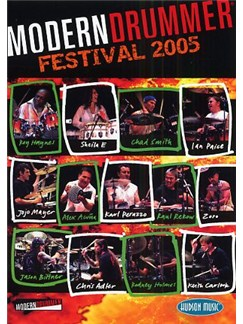 Modern Drummer Festival 2005 DVDs / Videos | Drums, Percussion