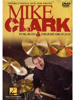 Mike Clark: Funk, Blues And Straight-Ahead Jazz DVDs / Videos | Drums