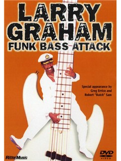 Larry Graham: Funk Bass Attack DVDs / Videos | Bass Guitar