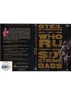 Oteil Burbridge: Who R U - Six String Bass DVDs / Videos | 6 String Bass Guitar