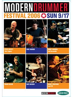 Modern Drummer Festival 2006 - Sunday 9/17 (2 DVD) DVDs / Videos | Drums