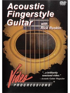 Acoustic Fingerstyle Guitar With Rick Ruskin DVDs / Videos | Guitar