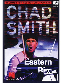 Chad Smith: Eastern Rim (2 DVD Set) DVDs / Videos | Drums