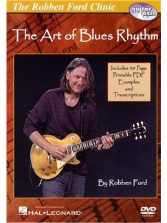 Robben Ford: The Art Of Blues Rhythm (DVD) DVDs / Videos | Guitare