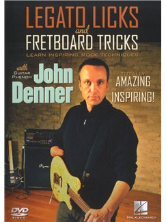 John Denner: Legato Licks And Fretboard Tricks DVDs / Videos | Electric Guitar