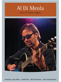 Al Di Meola: One Of These Nights DVDs / Videos |