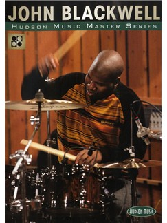 John Blackwell: The Master Series DVDs / Videos | Drums