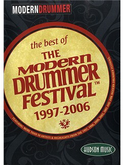 The Best Of The Modern Drummer Festival 1997-2006 DVDs / Videos |