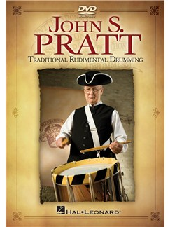 John S. Pratt: Traditional Rudimental Drumming DVDs / Videos | Drums