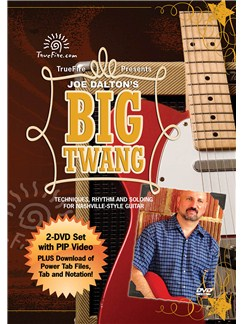 Joe Dalton: Big Twang - Techniques, Rhythm And Soloing For Nashville-Style Guitar DVDs / Videos | Guitar